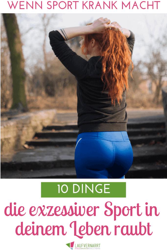 Genau wie Bewegungsmangel kann zu viel Sport unglücklich machen. Erfahre jetzt, welche 10 Dinge exzessiver Sport in deinem Leben raubt.