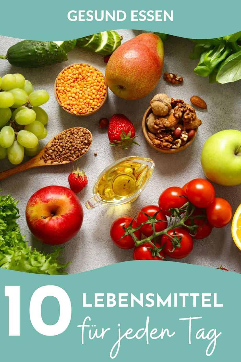 Gesunde Lebensmittel Liste - die besten Nahrungsmittel für jeden Tag! Diese Dinge sollten nie in deiner Küche fehlen und gehören auf jede Einkaufsliste.