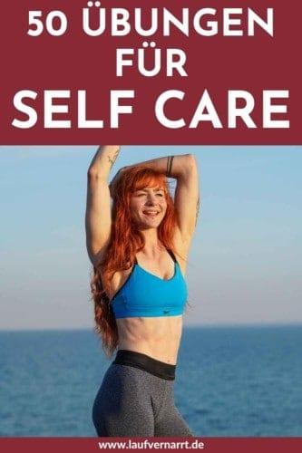 Selbstfürsorge lernen - mit diesen 50 Selbstfürsorge Übungen schaffst auch du es, dich um dich selbst zu kümmern :)