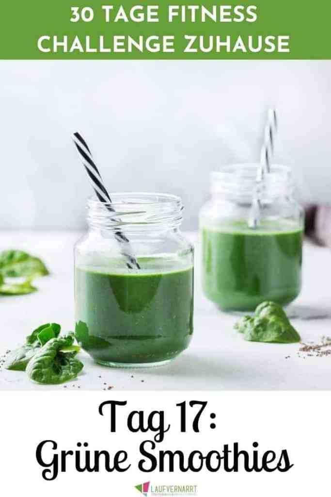 #Grüne #Smoothies für Anfänger - darum sind sie so gesund und deswegen sollten sie in einer #gesunden #Ernährung nicht fehlen. Hier bekommst du die besten Tipps und #Rezepte für deinen ersten grünen Smoothie. Tag 17 der 30 Tage Fitness Challenge zuhause. #fitnesschallenge