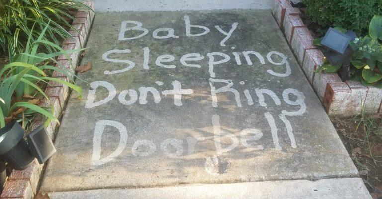Baby is sleeping please don't ring door bell