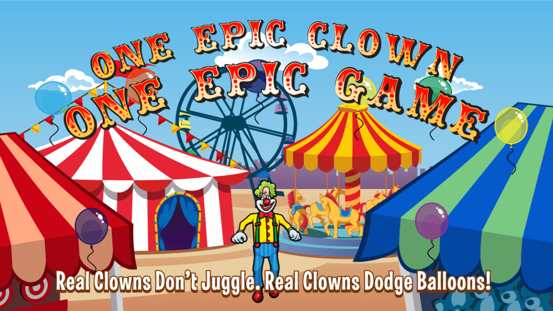 Laugh Clown Professional Balloon Dodger annotated screenshot: 'One Epic Clown, One Epic Game.'