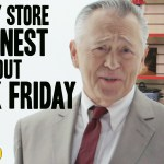 What It Would Be Like If Retail Stores Were Actually Honest About Black Friday