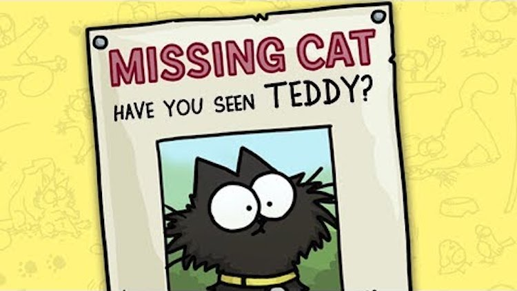 Missing-Cat-Teddy-Simons-Cat Simon's Cat Logic Offers Helpful Advice on What to Do When Your Beloved Cat Goes Missing Random