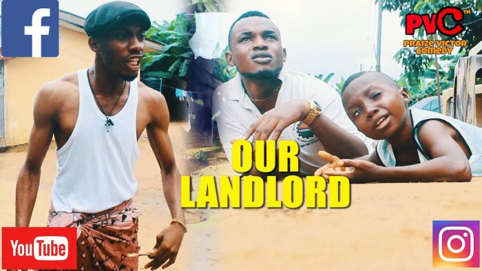 Praize Victor Comedy – Our Landlord