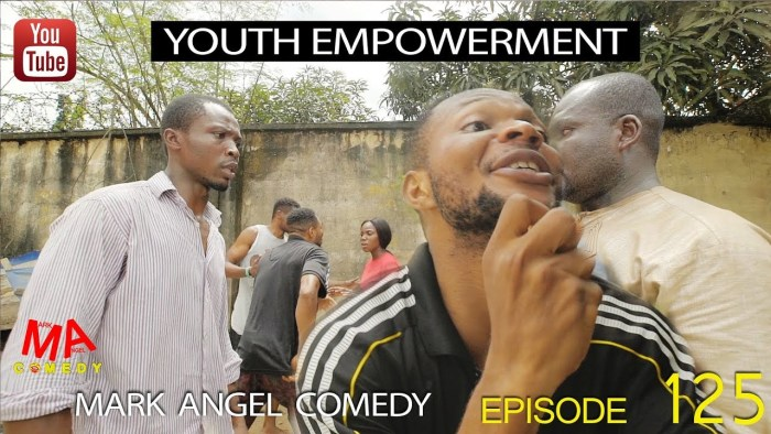 Mark Angel Comedy –Youth Empowerment