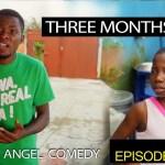 THREE MONTHS (Mark Angel Comedy) (Episode 139)