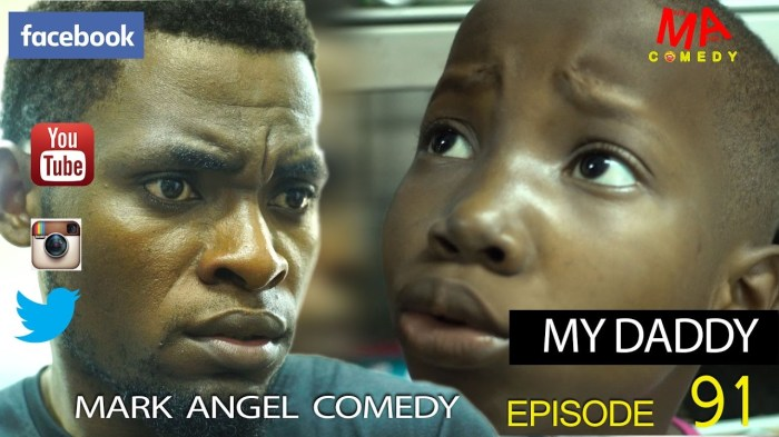 MY DADDY (Mark Angel Comedy) (Episode 91)