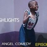 HIGHLIGHT (Mark Angel Comedy) (Episode 67)