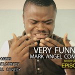 Mark Angel Comedy (Episode 32)