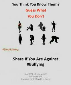 Try to look the better way : Stop Bullying