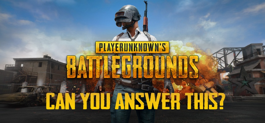 QuizMania: Stop Playing PUBG if you can't answer these!