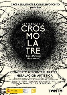 Cartel Promocional Crosmolatre //Diseño: Laura Iturralde & Montse Piñeiro 2014