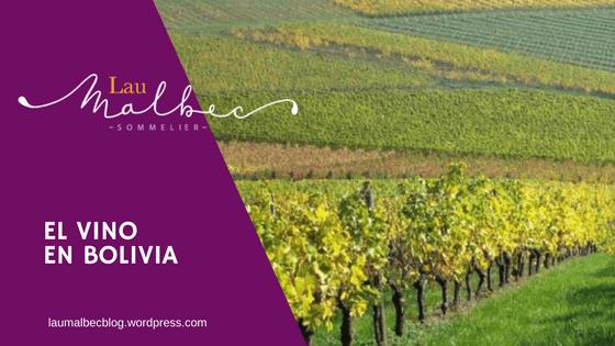 El vino en Bolivia