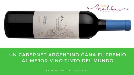 Un Cabernet argentino gana el premio al mejor vino tinto del mundo