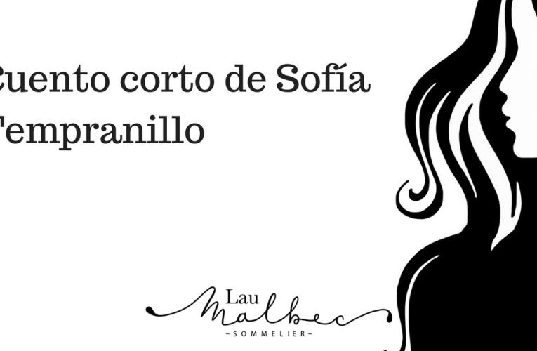 Cuento corto de Sofía Tempranillo