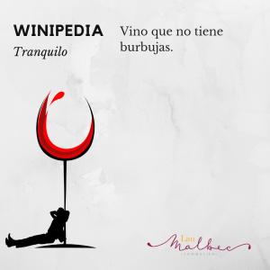 Winipedia Qué es un vino tranquilo