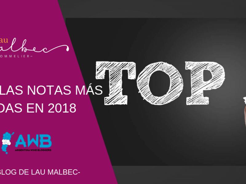 Top 5 lo más leído en 2018 -EL BLOG DE LAU MALBEC-