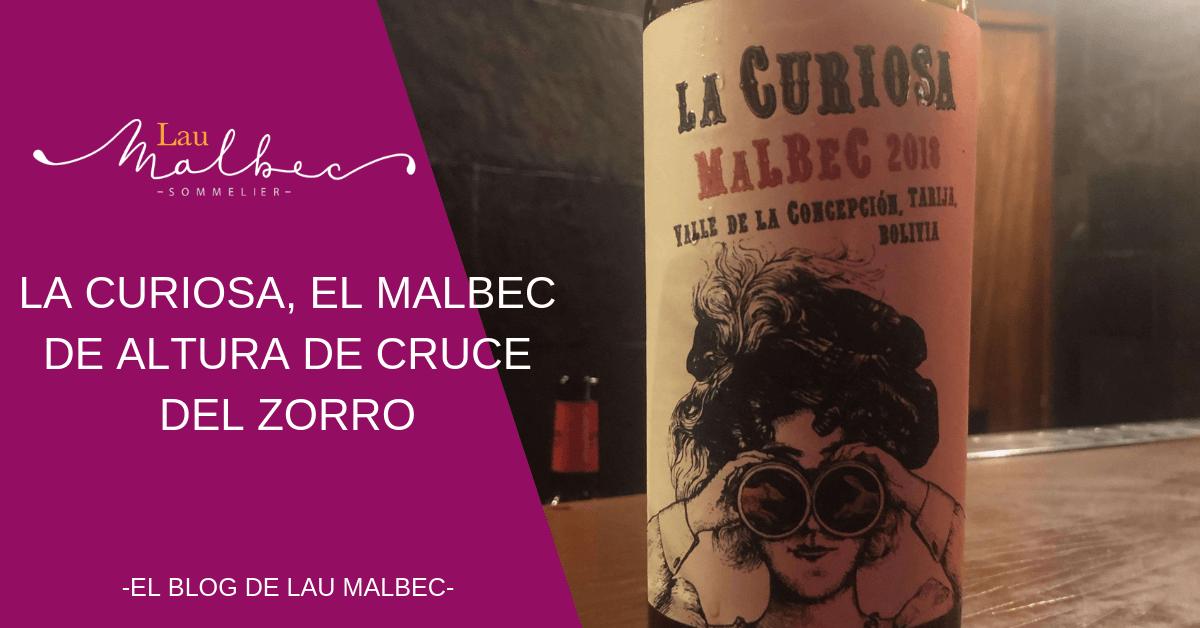 La curiosa Malbec de Cruce del Zorro. Vino de Bolivia