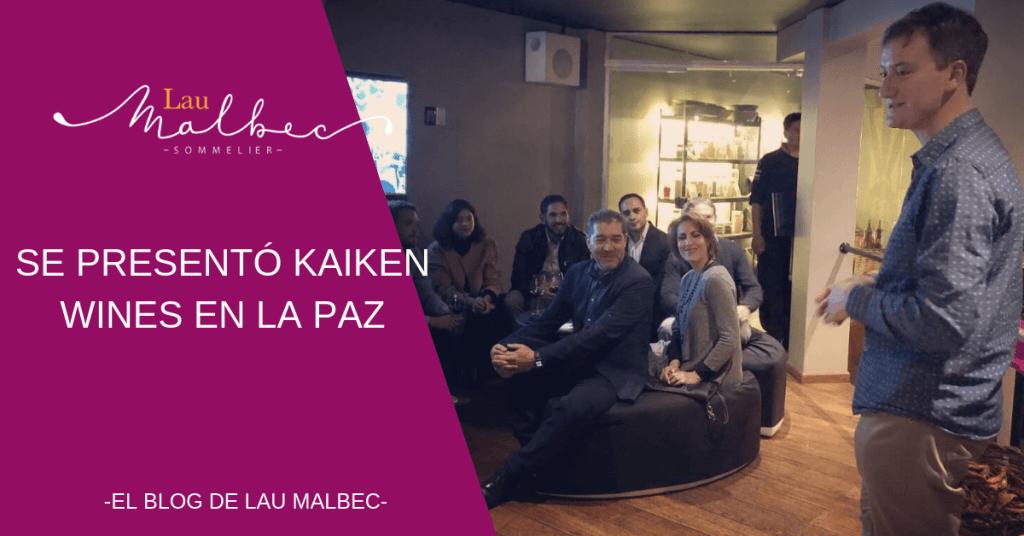 Bodega kaiken hace su lanzamiento en el mercado boliviano