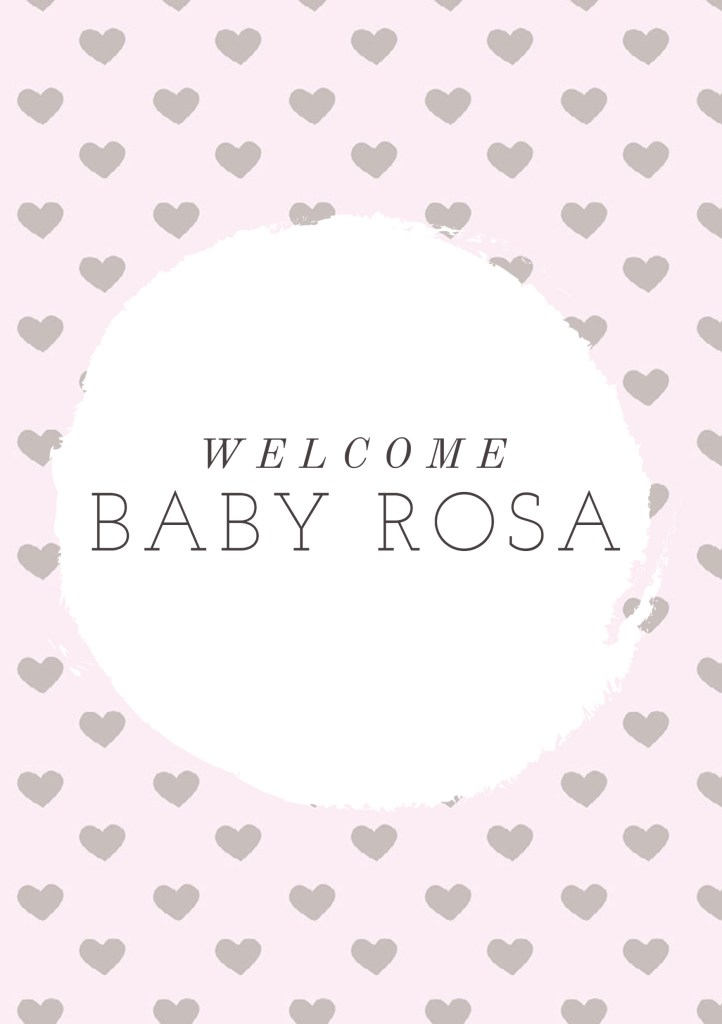 Welcome baby Rosa poster