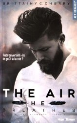 The air - He breathes
