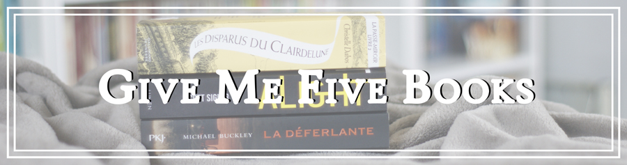 Give Me Five Books #11 - 5 livres avec un cliffhanger de fin insoutenable