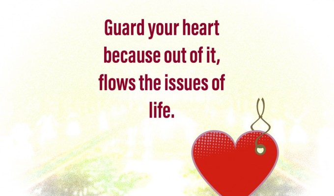 Guard Your Hearts