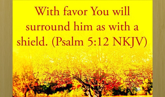He Surrounds Us with His Favor