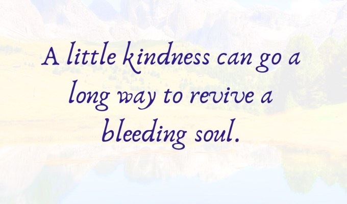 A Little Kindness