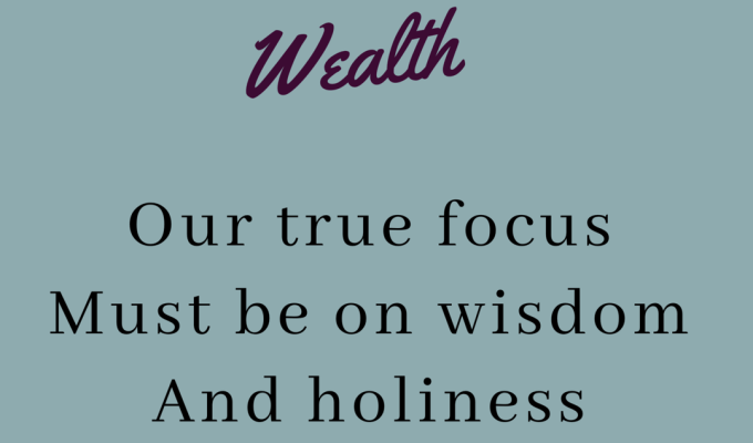 Wisdom Over Wealth