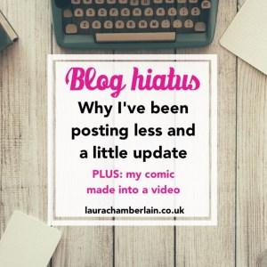 Blog hiatus: a little update