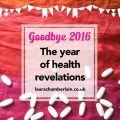 Goodbye 2016: the year of health revelations
