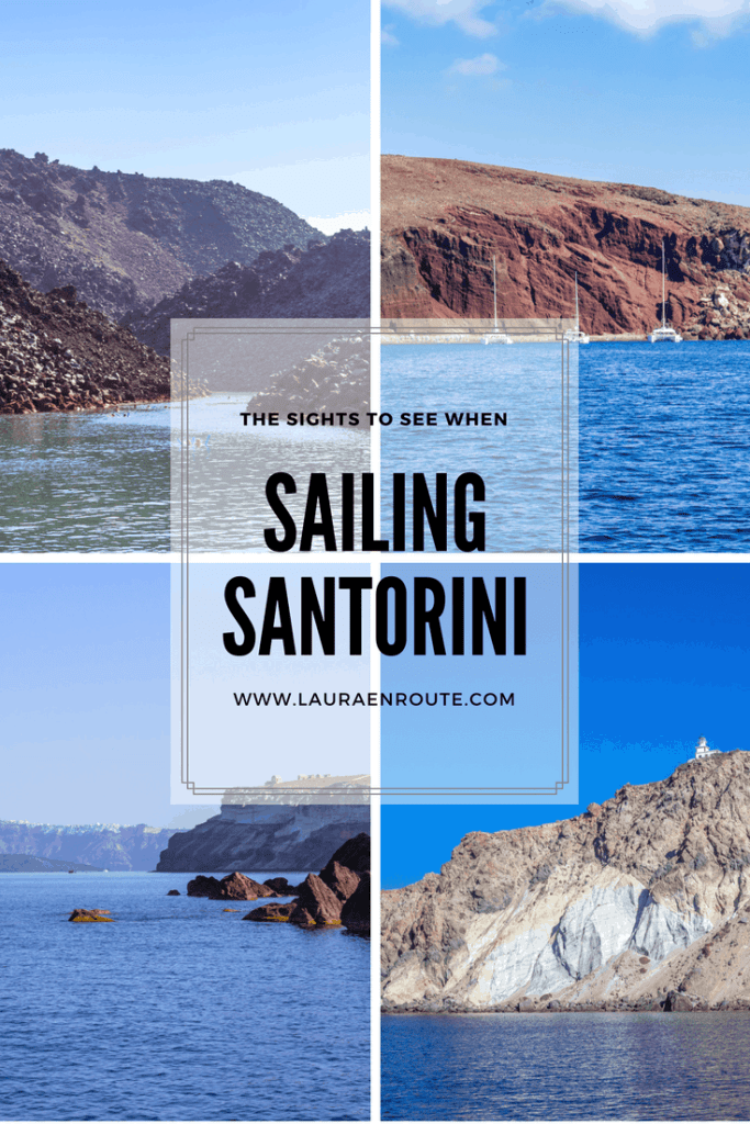 The Sights to See When Sailing Santorini - www.lauraenroute.com