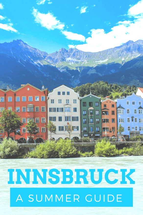 Innsbruck, Austria - A summer guide for what to do and see in this colorful city - www.lauraenroute.com