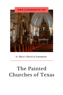 St Mary's Church of the Assumption- The Painted Churches of Texas - www.lauraenroute.com