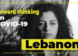 Forward thinking on Covid-19: Lebanon