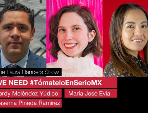 We need #TómateloEnSerioMX