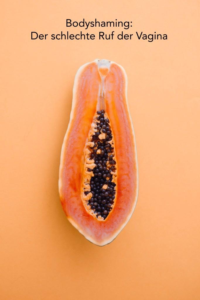 Bodyshaming Der schlechte Ruf der Vagina