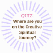 Quiz-Where are you on the creative spiritual journey?