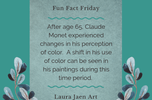 Fun Fact Friday Graphic. After age 65 Claude Monet experienced changes in his perception of color. A shift in his use of color can be seen in his paintings during this time period.