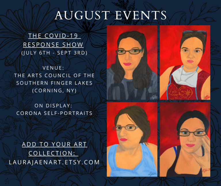 August events graphic with picture of Corona Self-Portraits gouache painting by Laura Jaen Smith