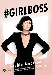 livro Girl Boss sobre a auto-aceitação de Sophia Amoruso