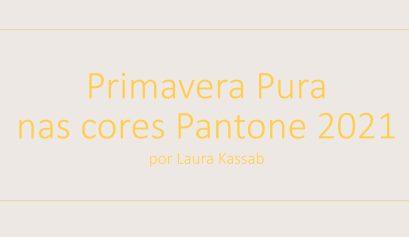 Primavera Pura True Spring x Pantone 2021