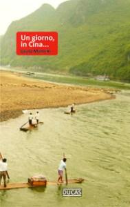 Un giorno, in Cina... di Laura Mancini