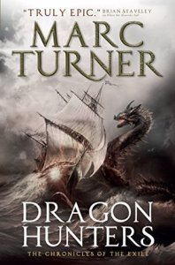 Dragon Hunters by Marc Turner (UK cover)