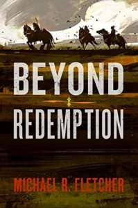 Beyond Redemption by Michael R. Fletcher