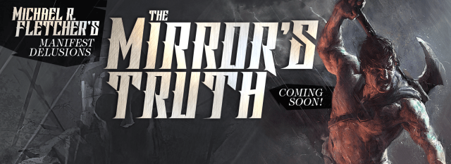 The Mirror's Truth by Michael R. Fletcher (FB header)