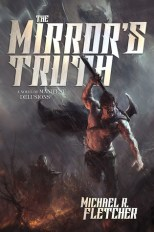 The Mirror's Truth by Michael R. Fletcher