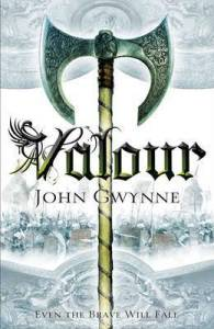 Valour by John Gwynne